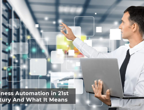 Business Automation in 21st Century And What It Means