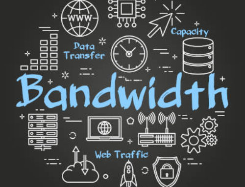 Getting the Right Amount of Bandwidth Can Open New Possibilities